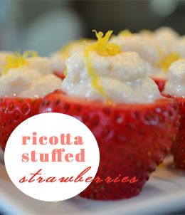 Ricotta Stuffed Strawberries